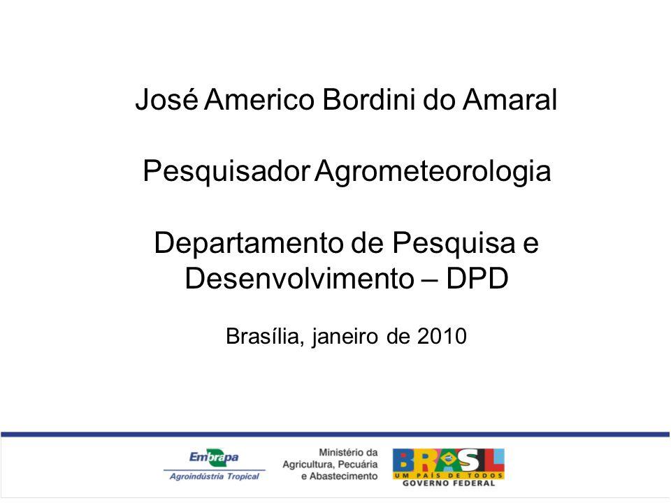 José Americo Bordini do Amaral Pesquisador Agrometeorologia