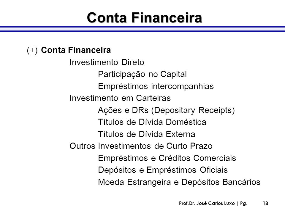 Conta Financeira (+) Conta Financeira Investimento Direto