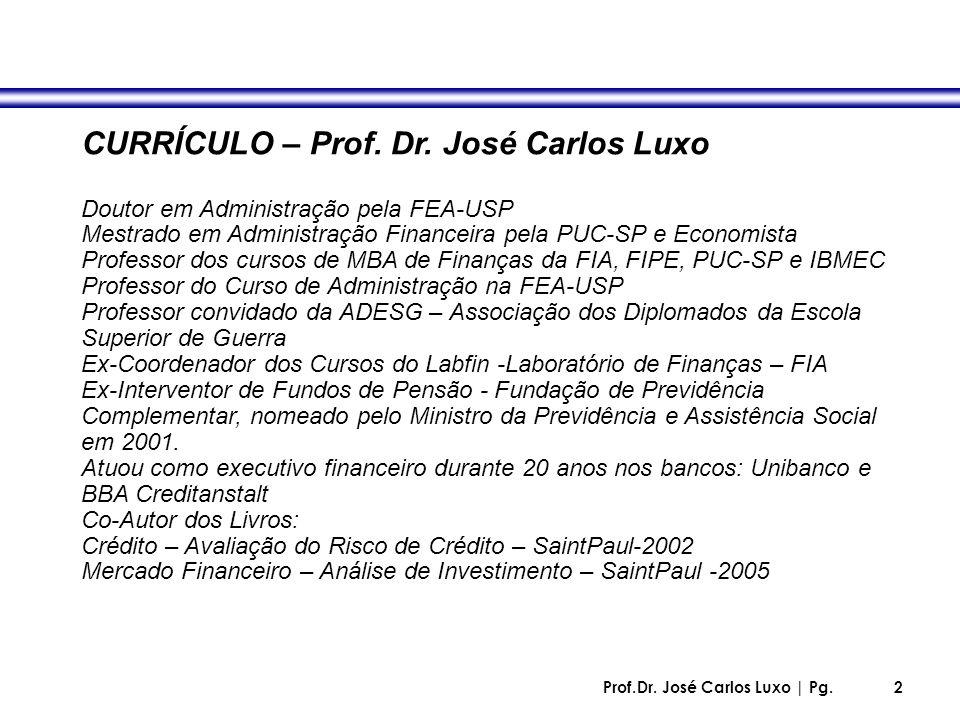 CURRÍCULO – Prof. Dr. José Carlos Luxo