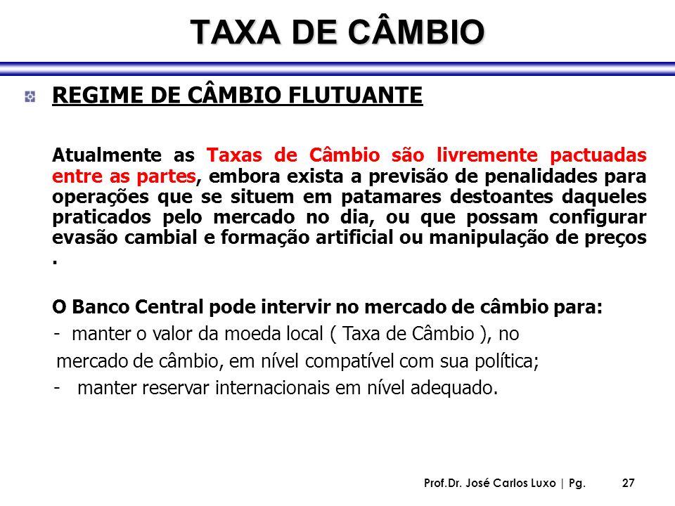 TAXA DE CÂMBIO REGIME DE CÂMBIO FLUTUANTE