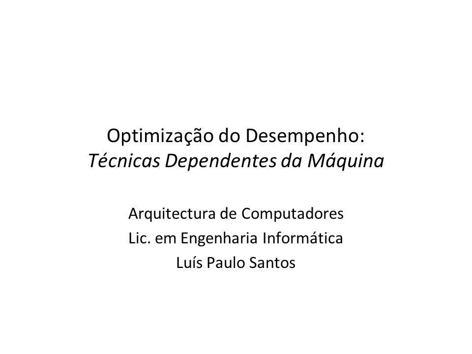 Optimização do Desempenho: Técnicas Dependentes da Máquina