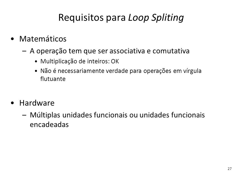 Requisitos para Loop Spliting