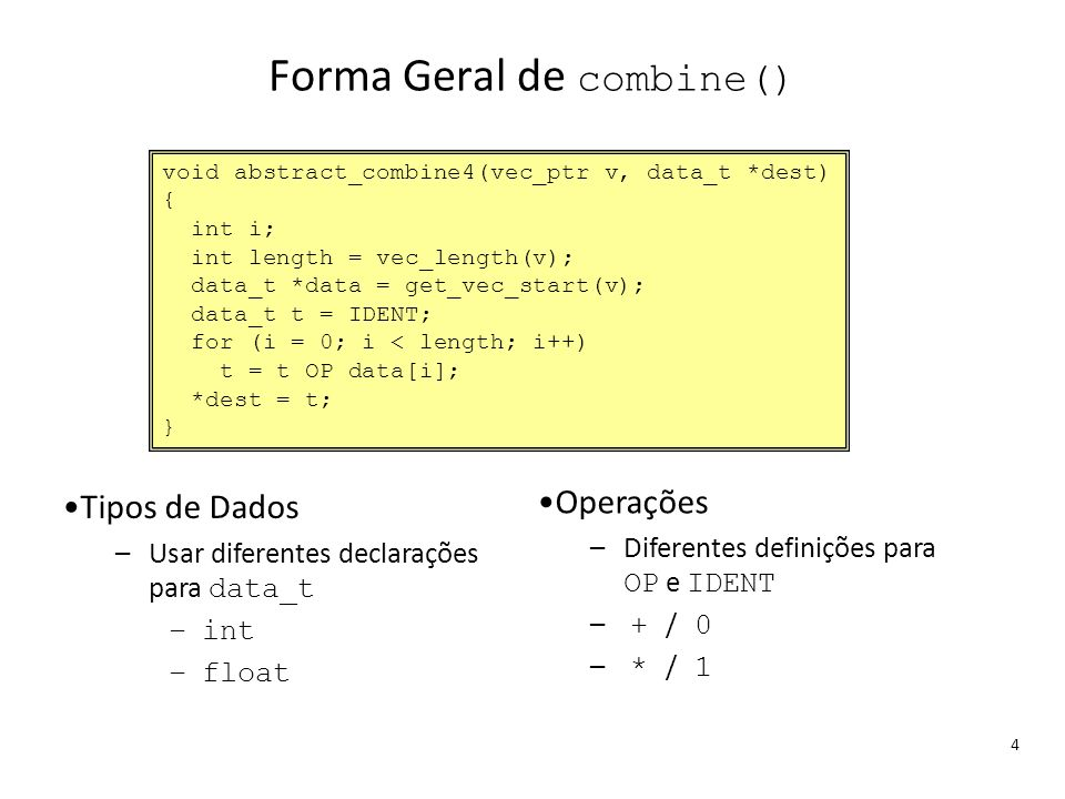 Forma Geral de combine()