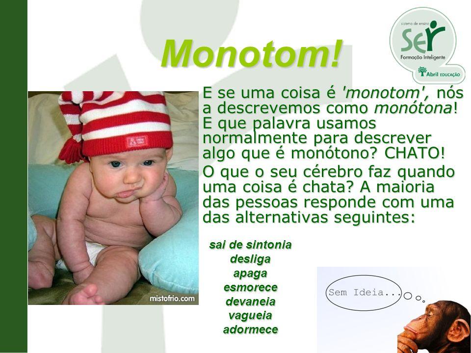 Monotom!