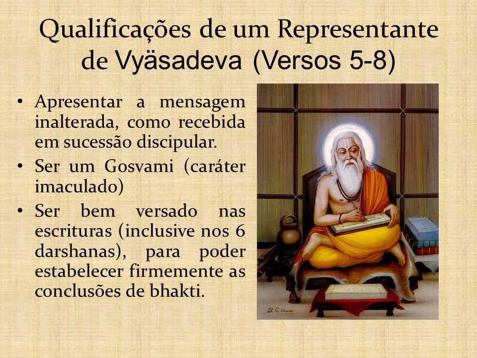 Qualificações de um Representante de Vyäsadeva (Versos 5-8)