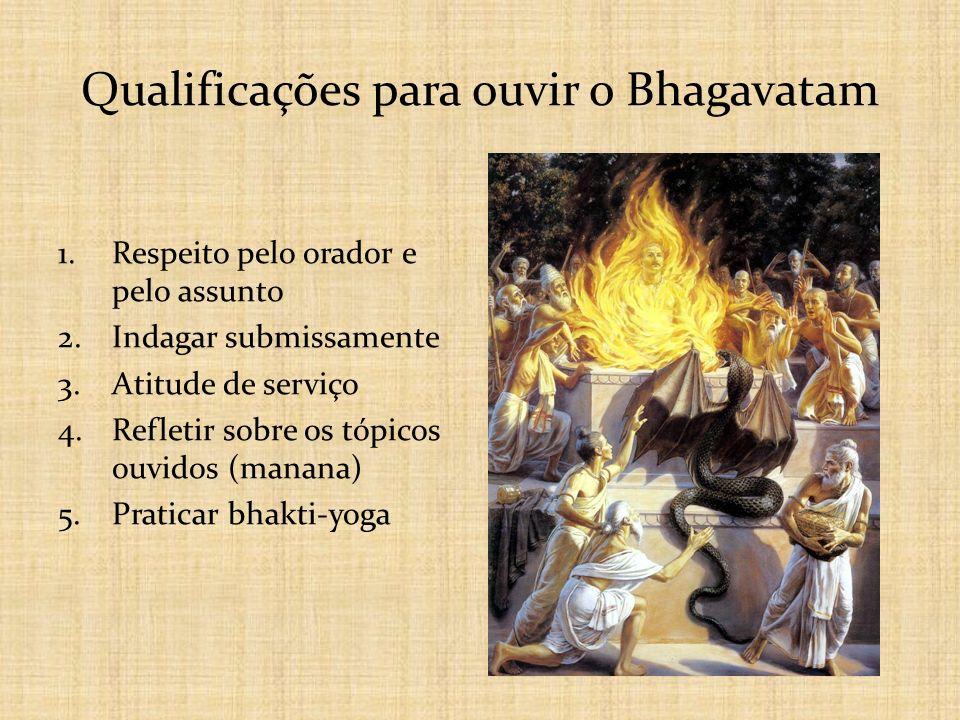 Qualificações para ouvir o Bhagavatam