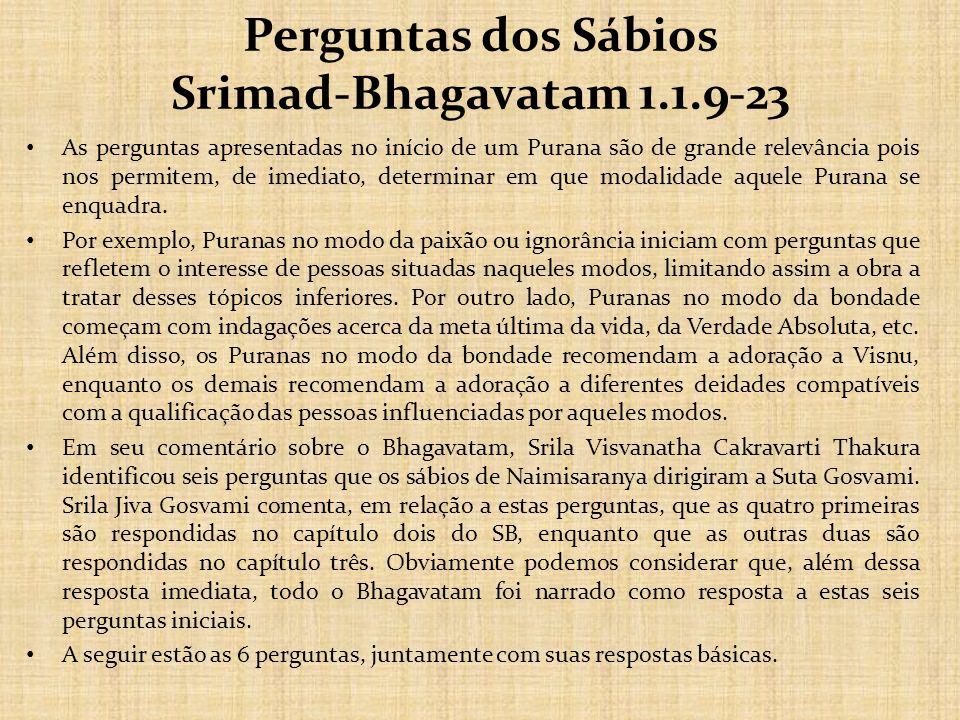 Perguntas dos Sábios Srimad-Bhagavatam 1.1.9-23