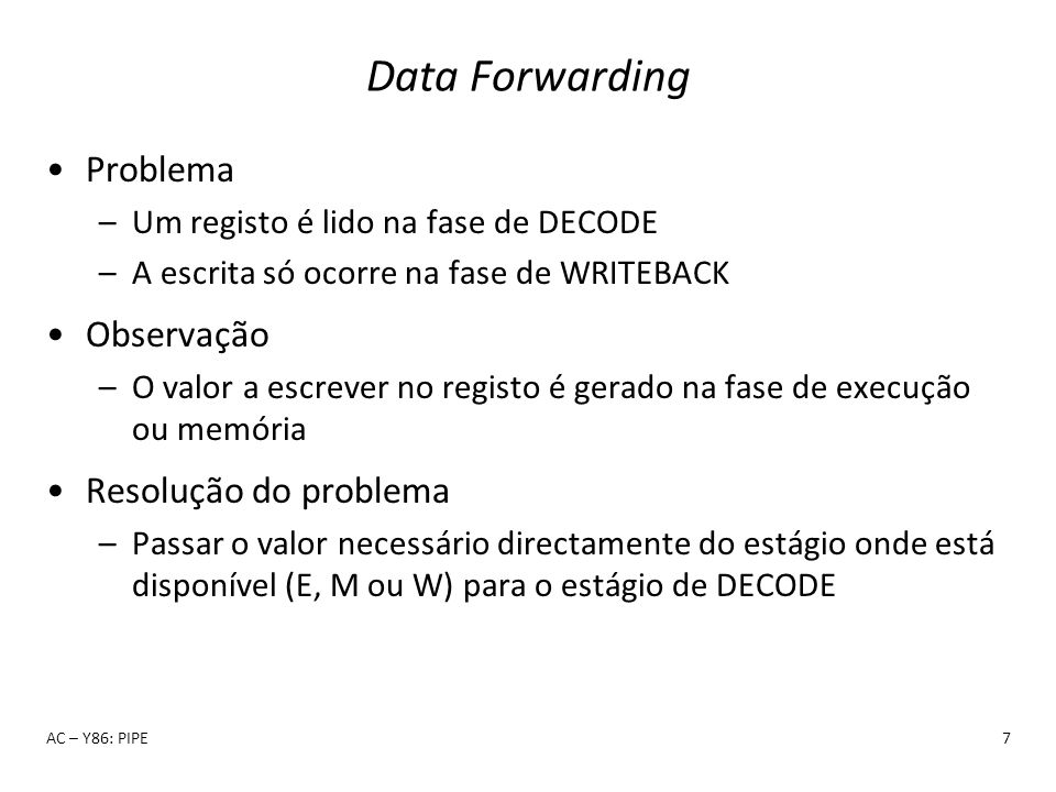 Data Forwarding Problema Observação Resolução do problema