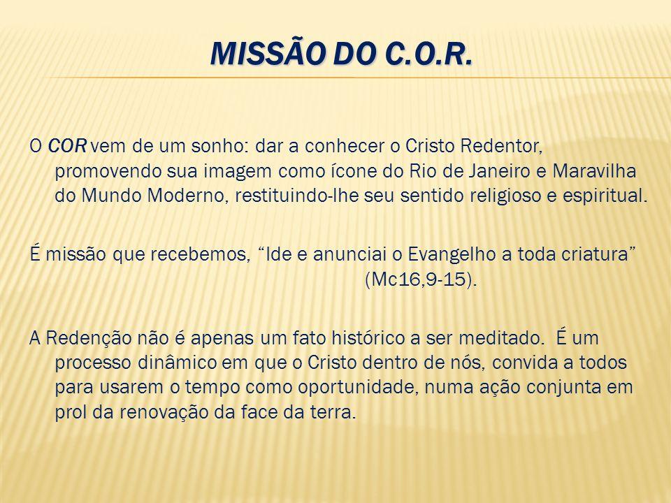 MISSÃO DO C.O.R.