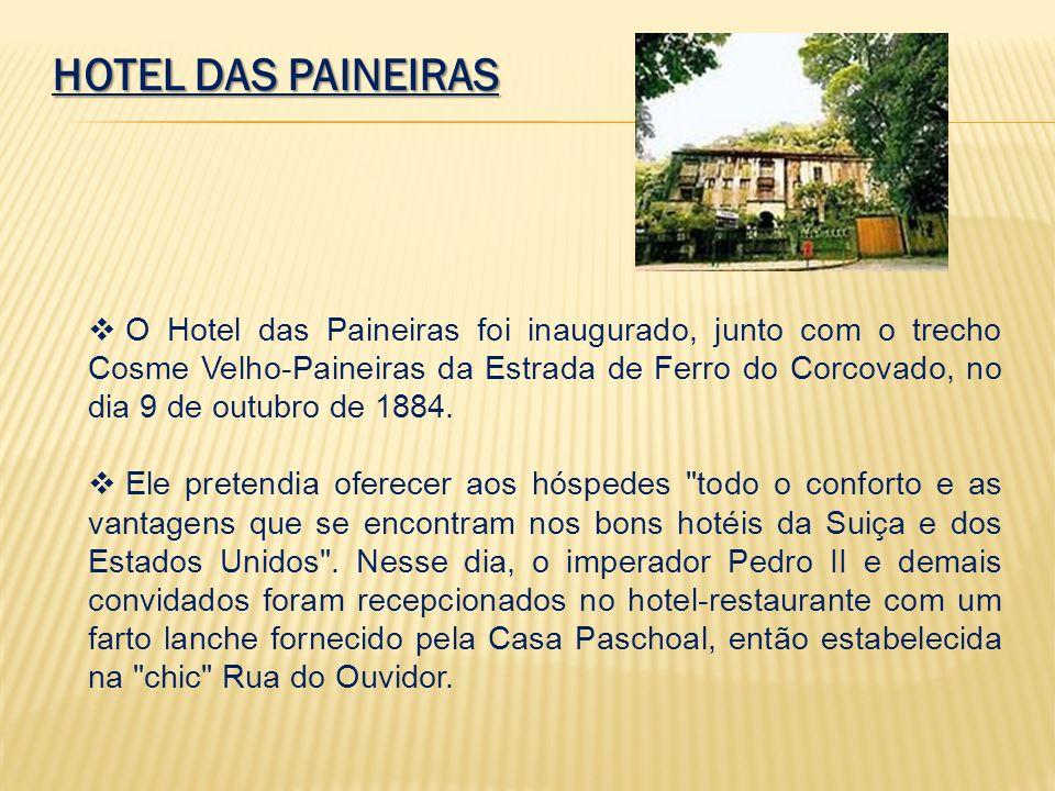 HOTEL DAS PAINEIRAS