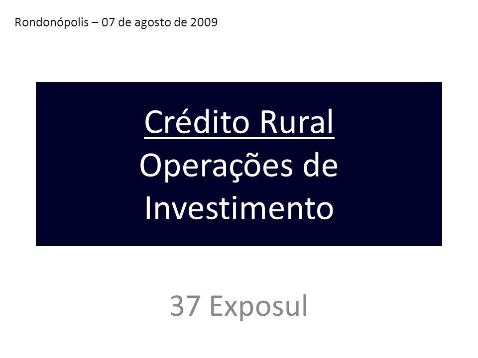 Crédito Rural Operações de Investimento