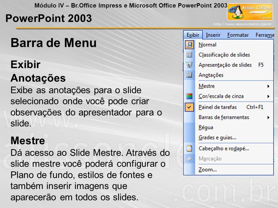 Barra de Menu PowerPoint 2003 Exibir Anotações Mestre