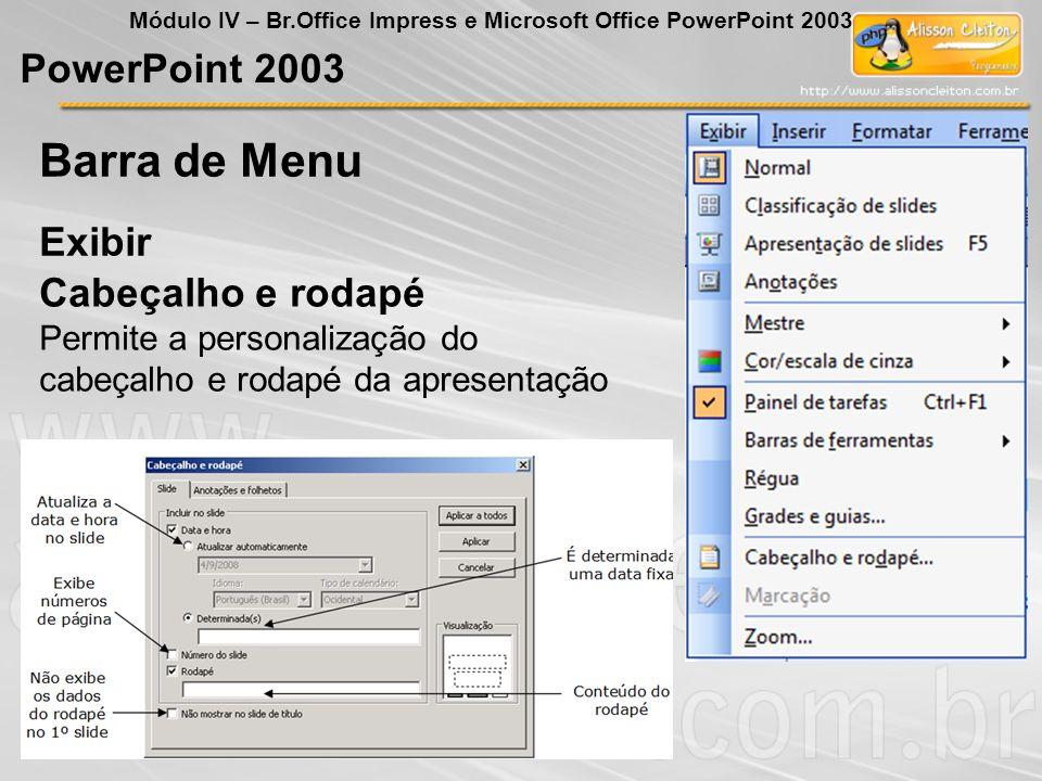 Barra de Menu PowerPoint 2003 Exibir Cabeçalho e rodapé