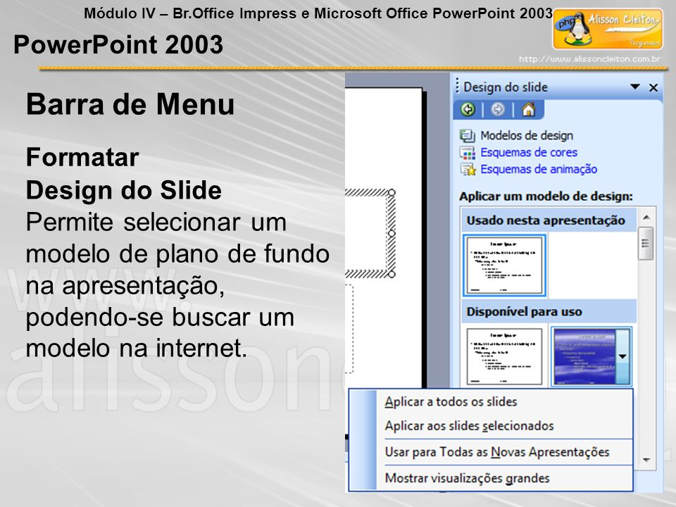 Barra de Menu PowerPoint 2003 Formatar Design do Slide