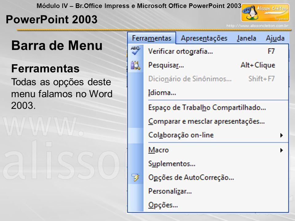 Barra de Menu PowerPoint 2003 Ferramentas