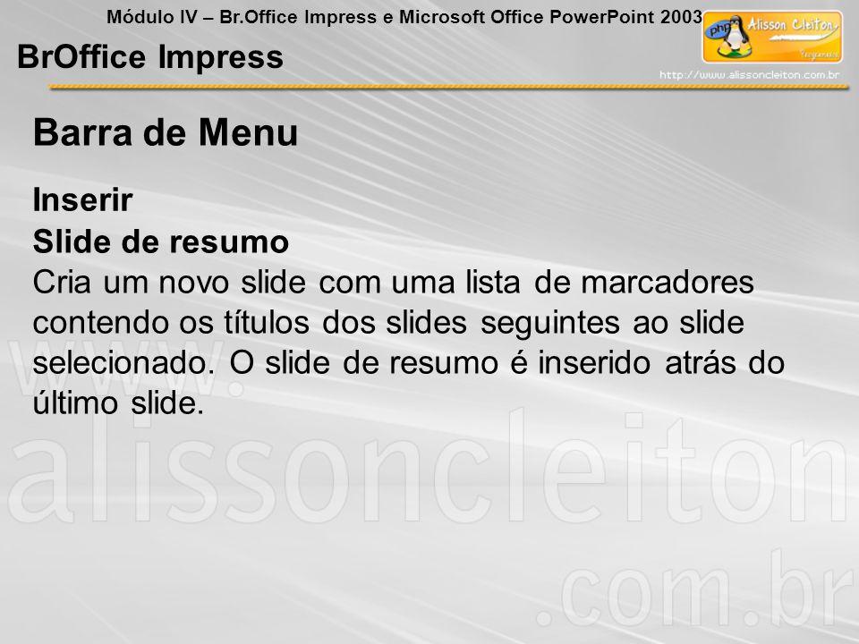 Barra de Menu BrOffice Impress Inserir Slide de resumo