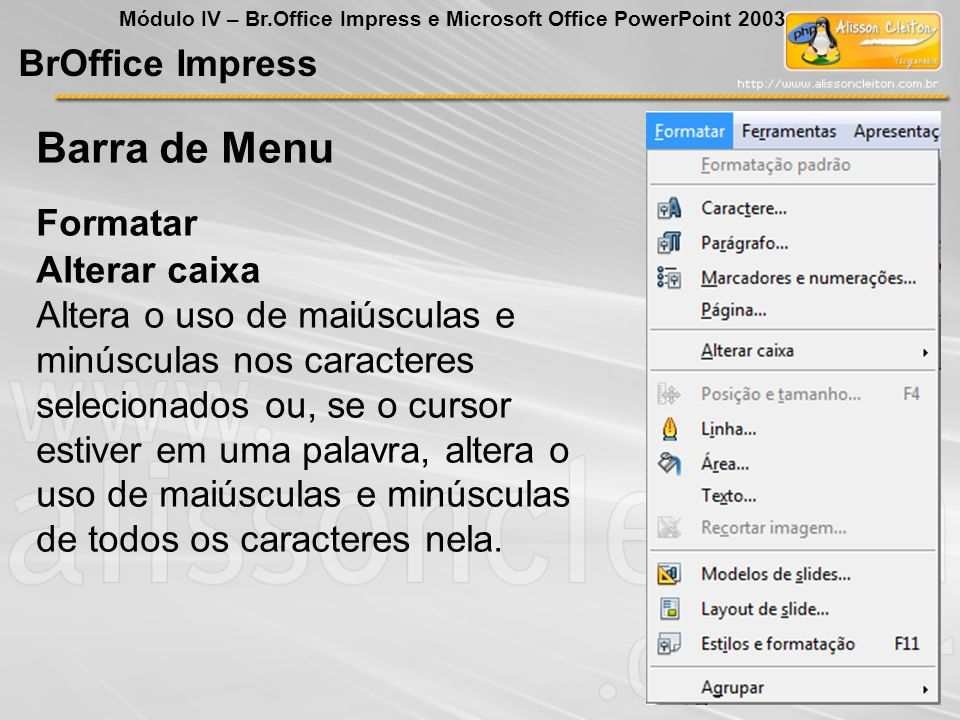 Barra de Menu BrOffice Impress Formatar Alterar caixa