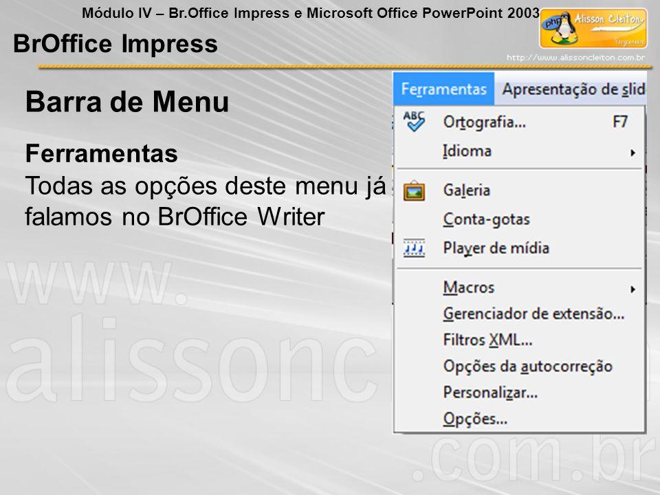 Barra de Menu BrOffice Impress Ferramentas