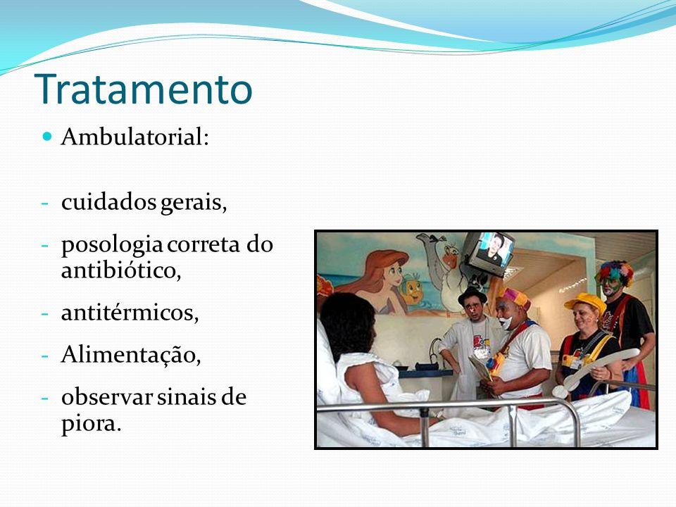 Tratamento Ambulatorial: cuidados gerais,