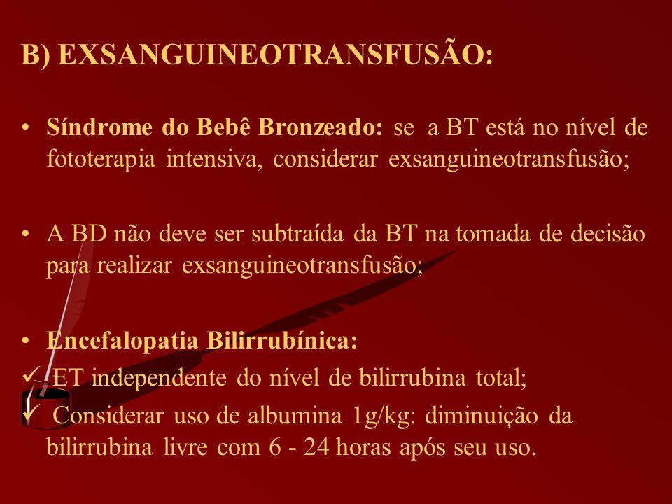 B) EXSANGUINEOTRANSFUSÃO: