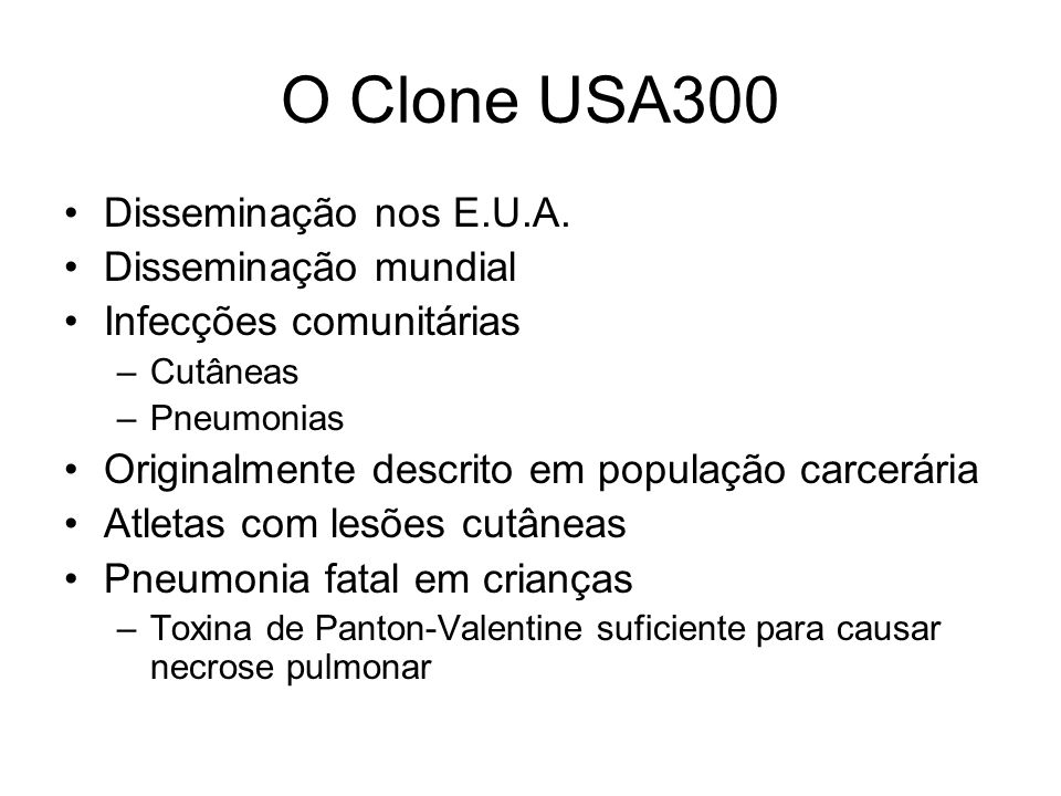 O Clone USA300 Disseminação nos E.U.A. Disseminação mundial