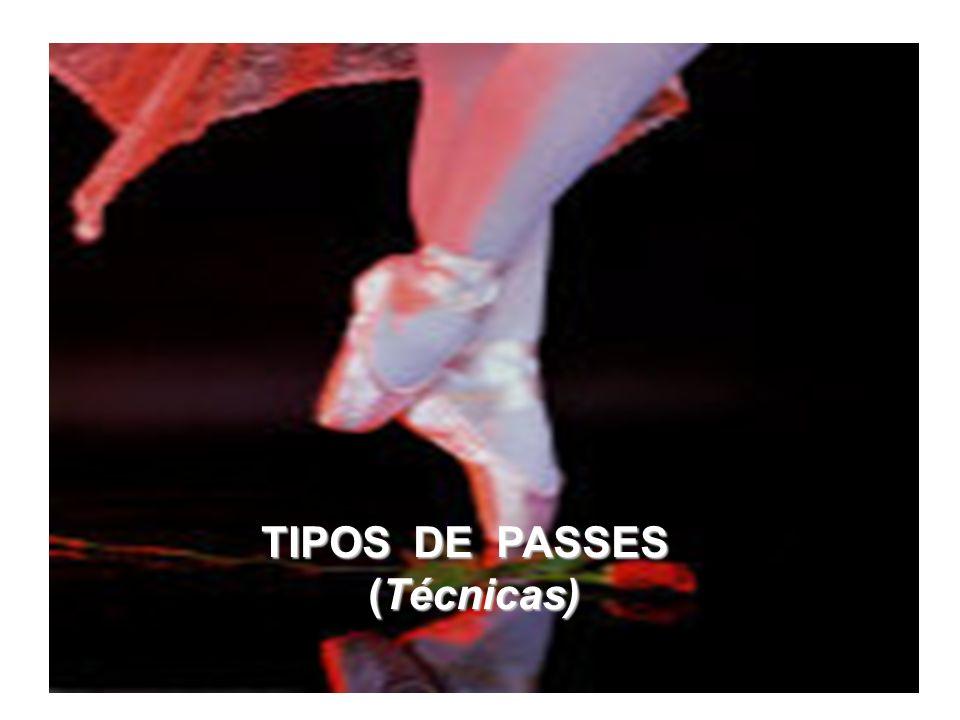 TIPOS DE PASSES (Técnicas)