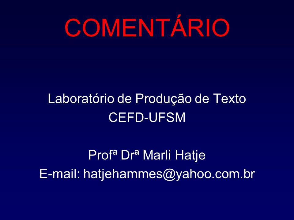 COMENTÁRIO Laboratório de Produção de Texto CEFD-UFSM