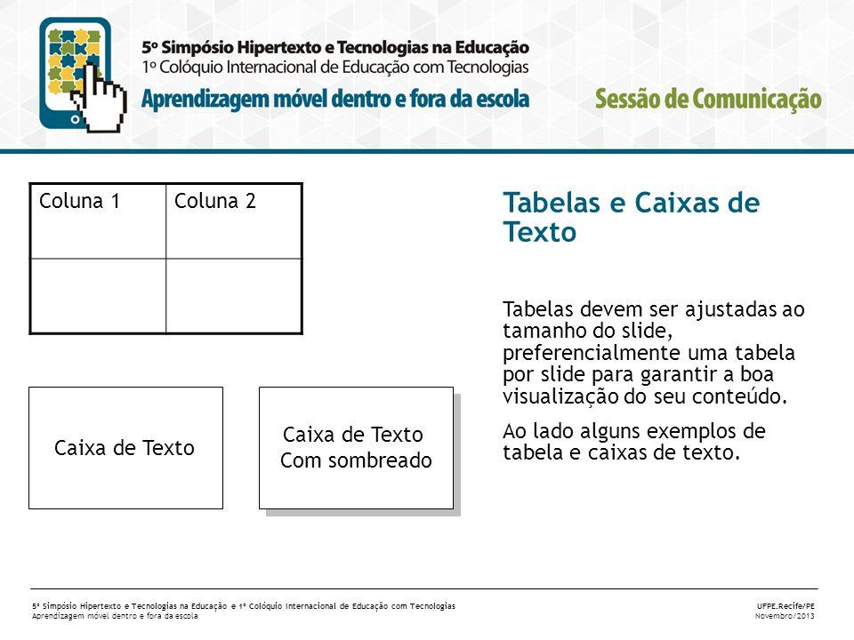 Tabelas e Caixas de Texto