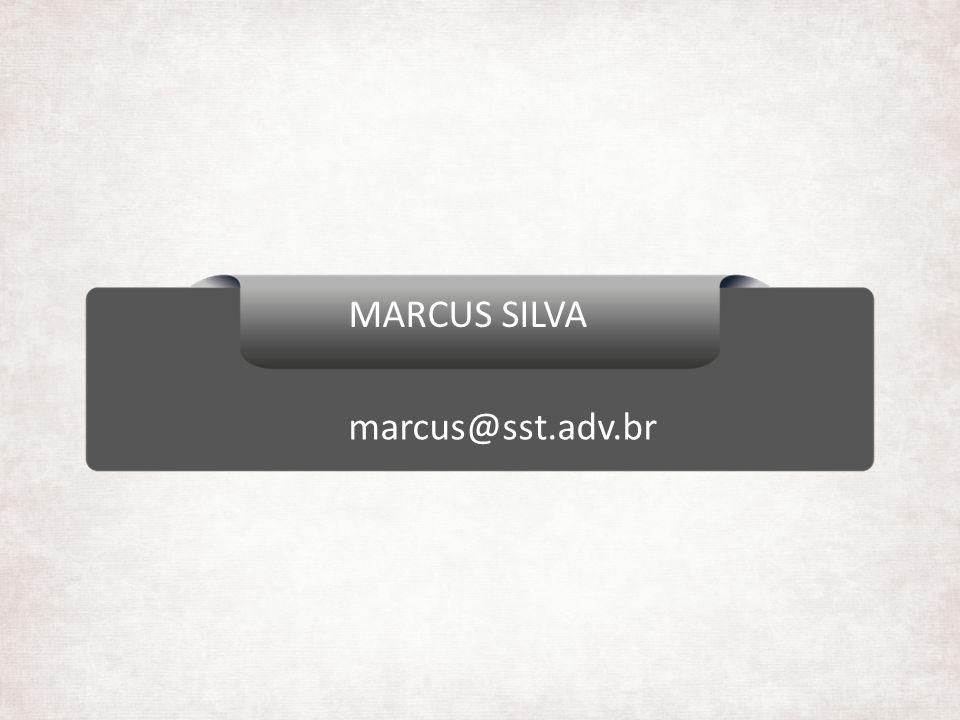 MARCUS SILVA marcus@sst.adv.br