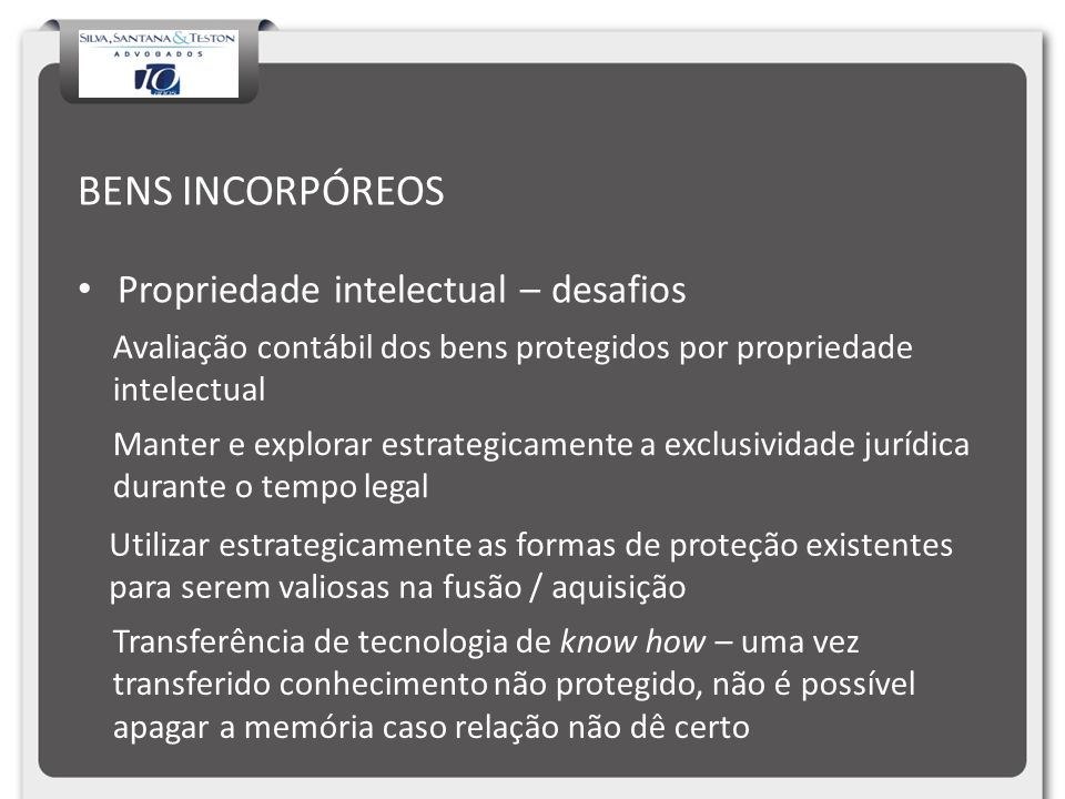 BENS INCORPÓREOS Propriedade intelectual – desafios