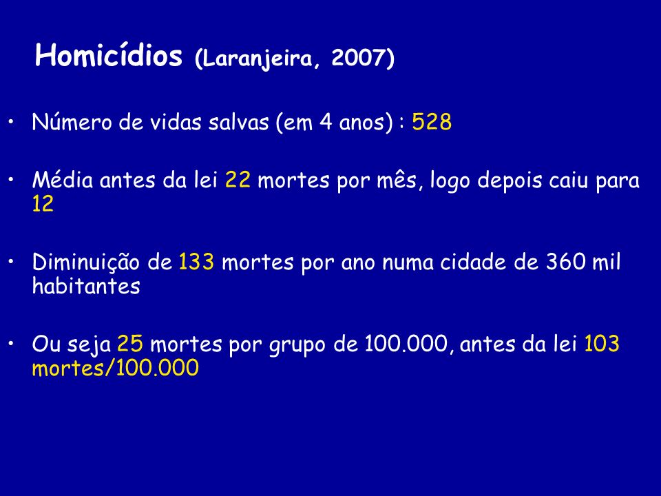Homicídios (Laranjeira, 2007)
