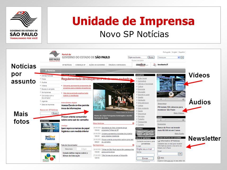 Unidade de Imprensa Novo SP Notícias Notícias por assunto Vídeos