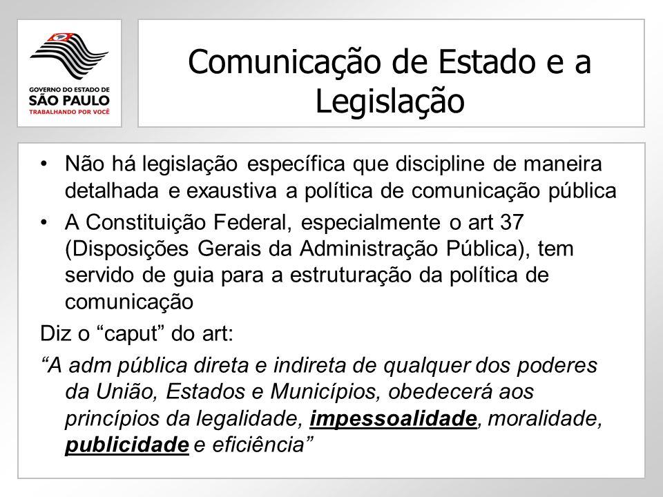 Comunicação de Estado e a Legislação