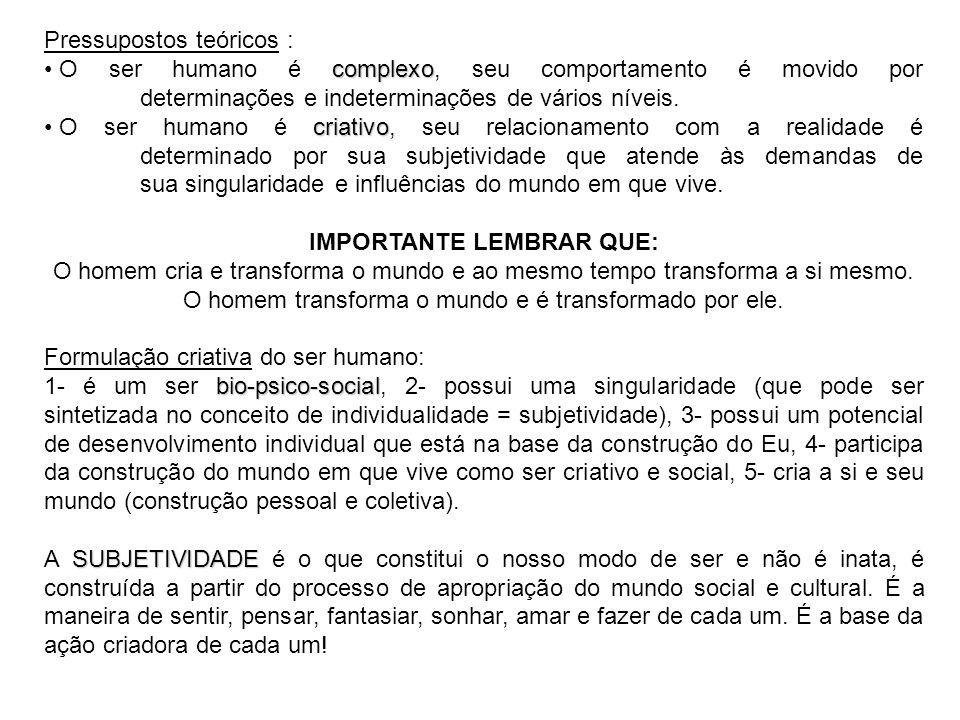 IMPORTANTE LEMBRAR QUE: