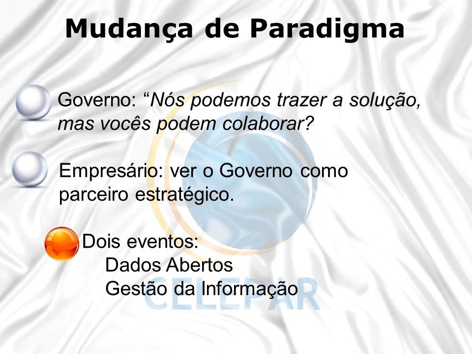 Mudança de Paradigma Governo: Nós podemos trazer a solução,