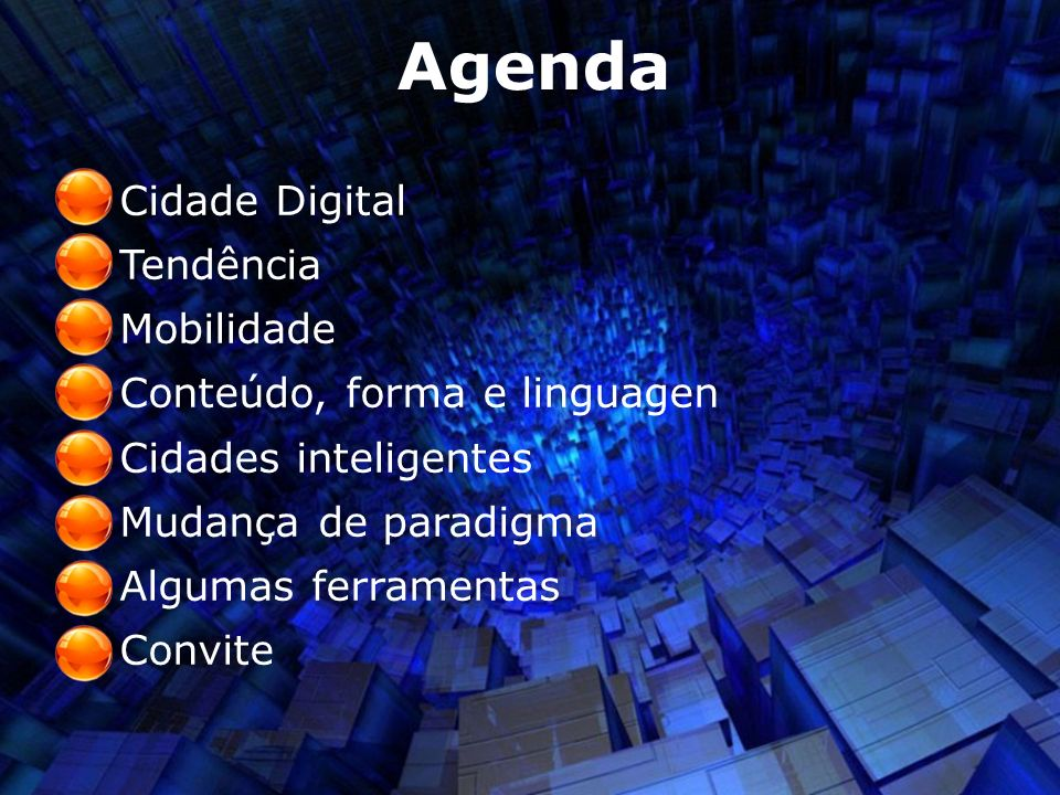 Agenda Cidade Digital Tendência Mobilidade Conteúdo, forma e linguagen