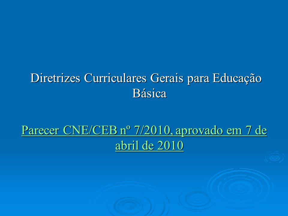Diretrizes Curriculares Gerais para Educação Básica