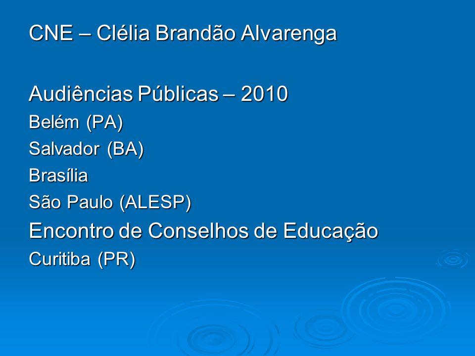 CNE – Clélia Brandão Alvarenga Audiências Públicas – 2010