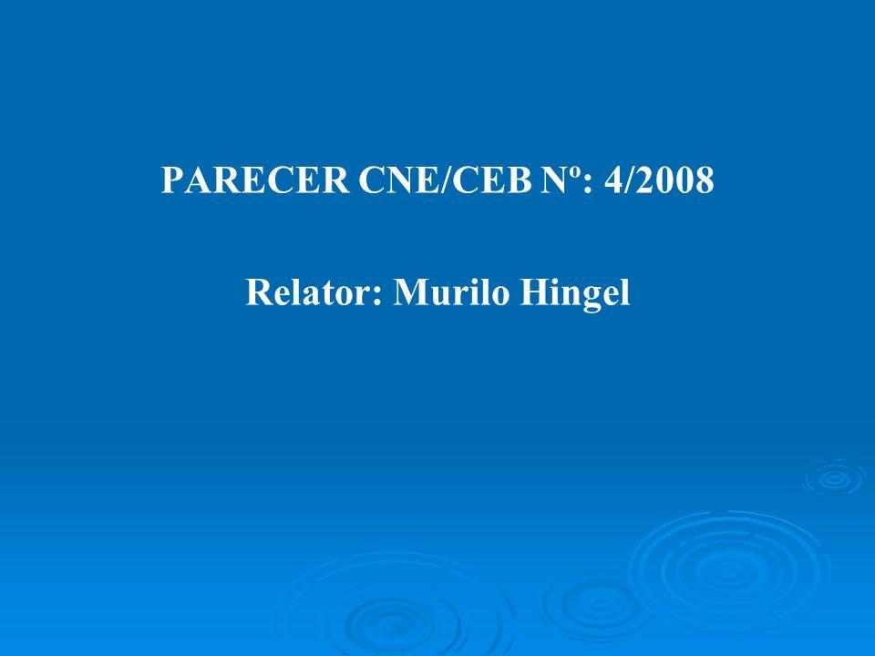 Relator: Murilo Hingel