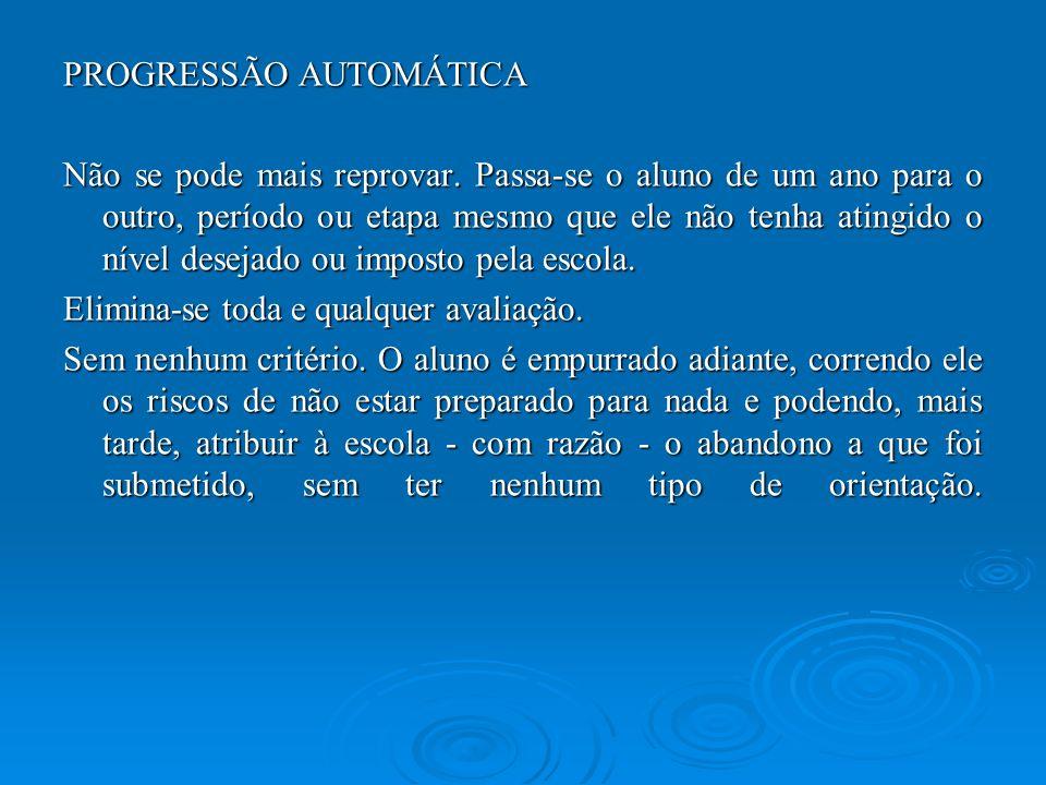 PROGRESSÃO AUTOMÁTICA