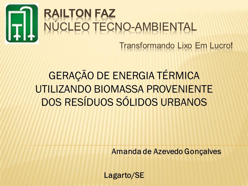 RAILTON FAZ NÚCLEO TECNO-AMBIENTAL Transformando Lixo Em Lucro!