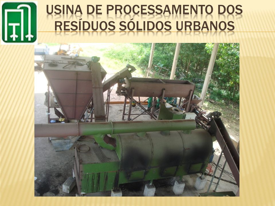 USINA DE PROCESSAMENTO DOS RESÍDUOS SÓLIDOS URBANOS