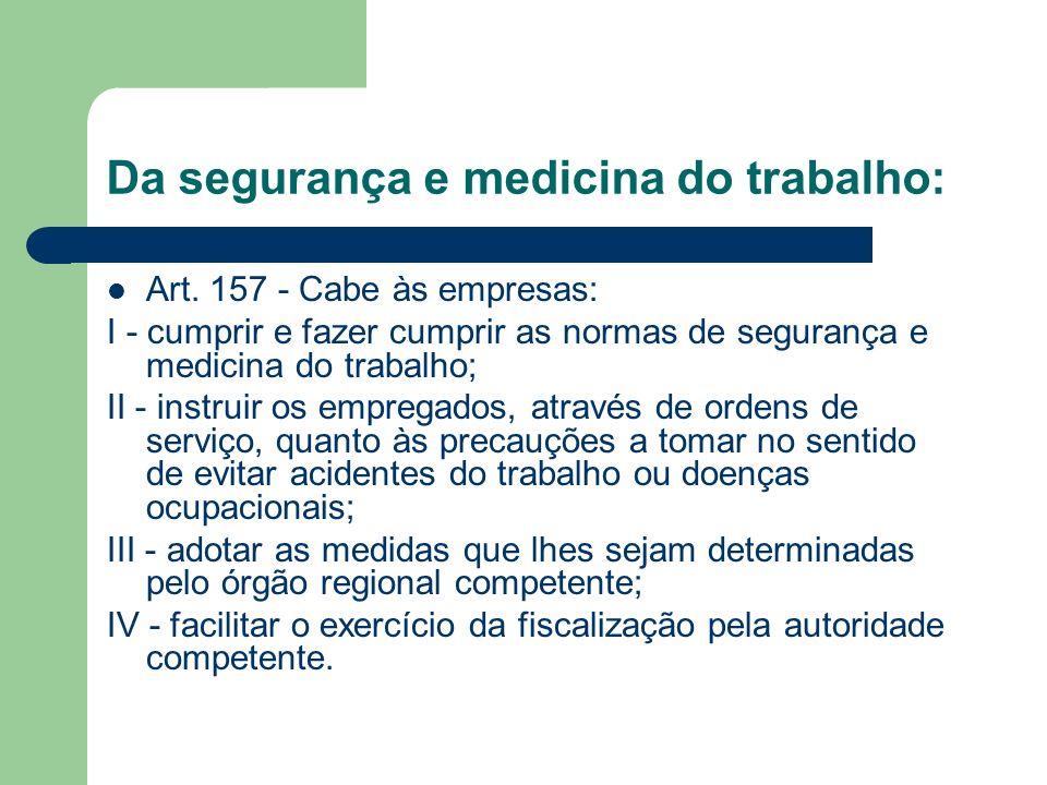 Da segurança e medicina do trabalho: