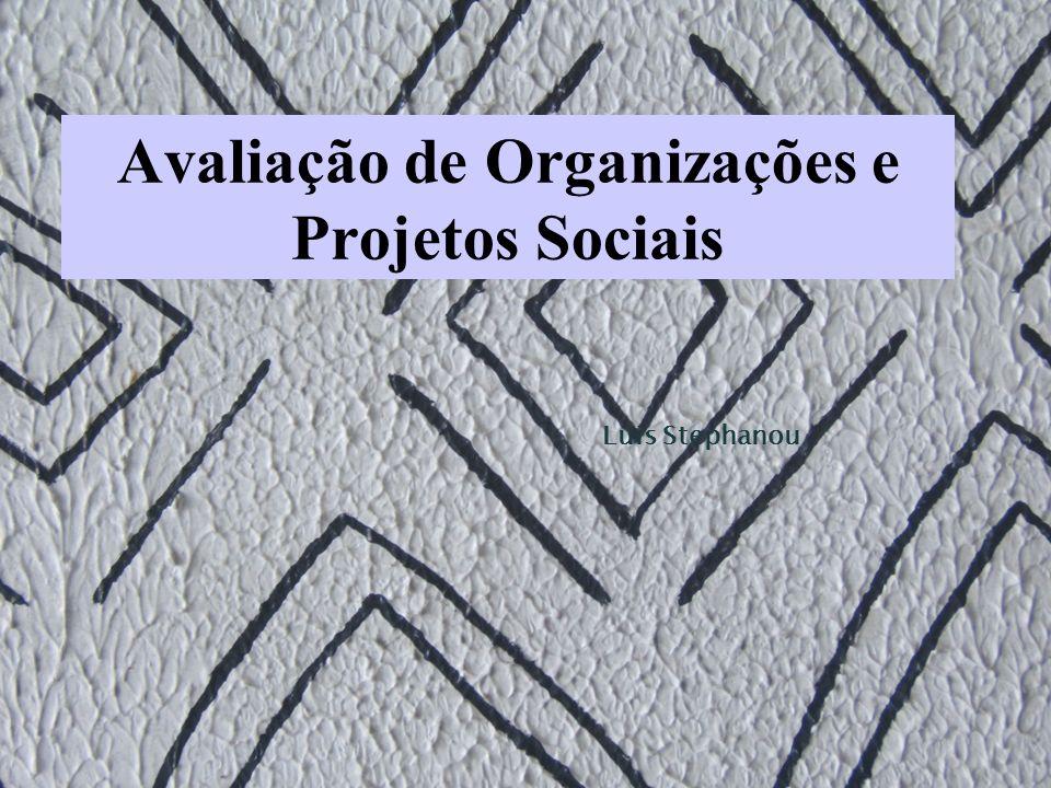 Avaliação de Organizações e Projetos Sociais