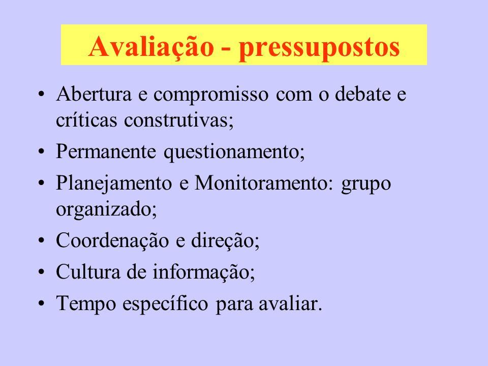 Avaliação - pressupostos