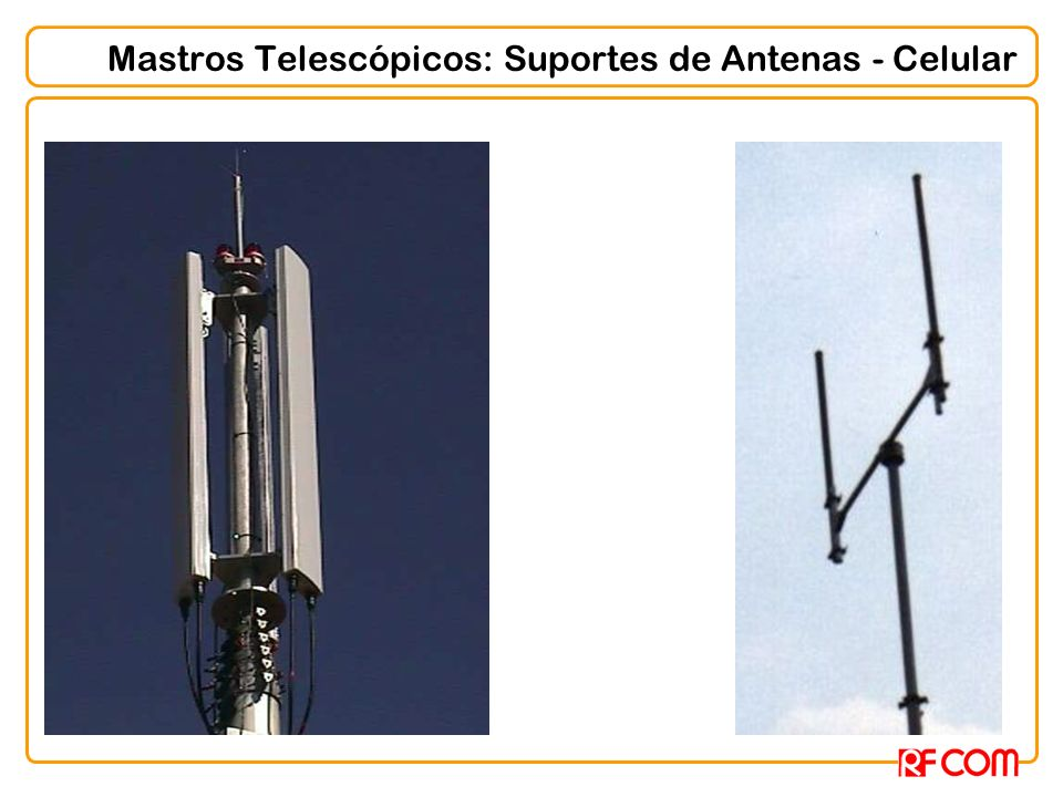 Mastros Telescópicos: Suportes de Antenas - Celular