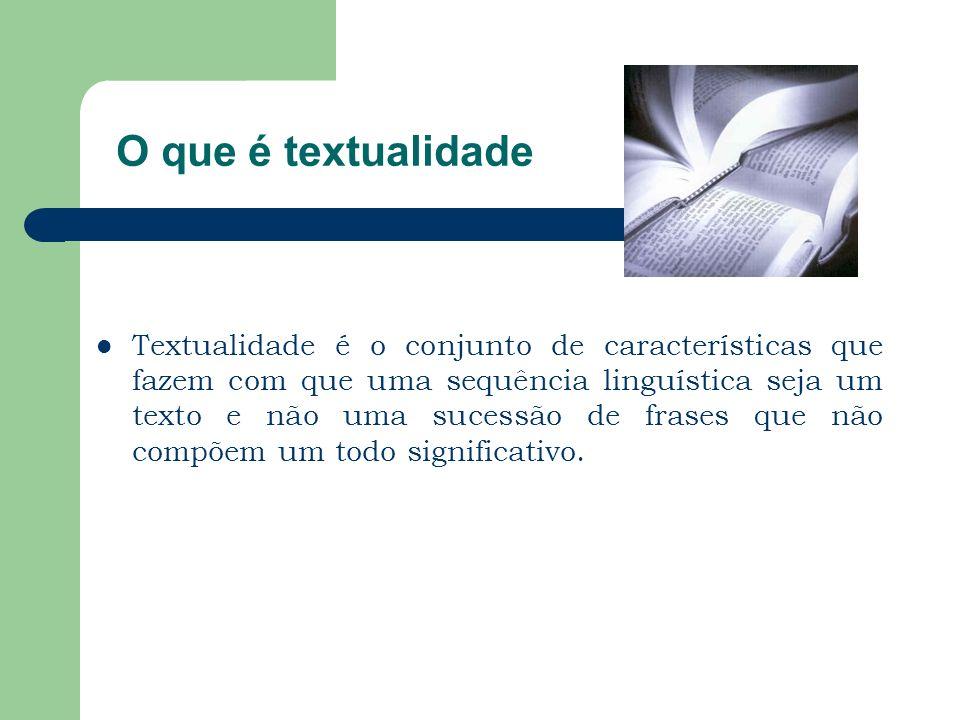 O que é textualidade