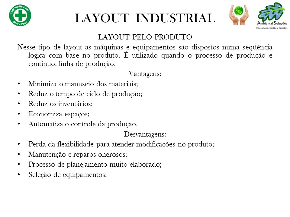 LAYOUT INDUSTRIAL LAYOUT PELO PRODUTO