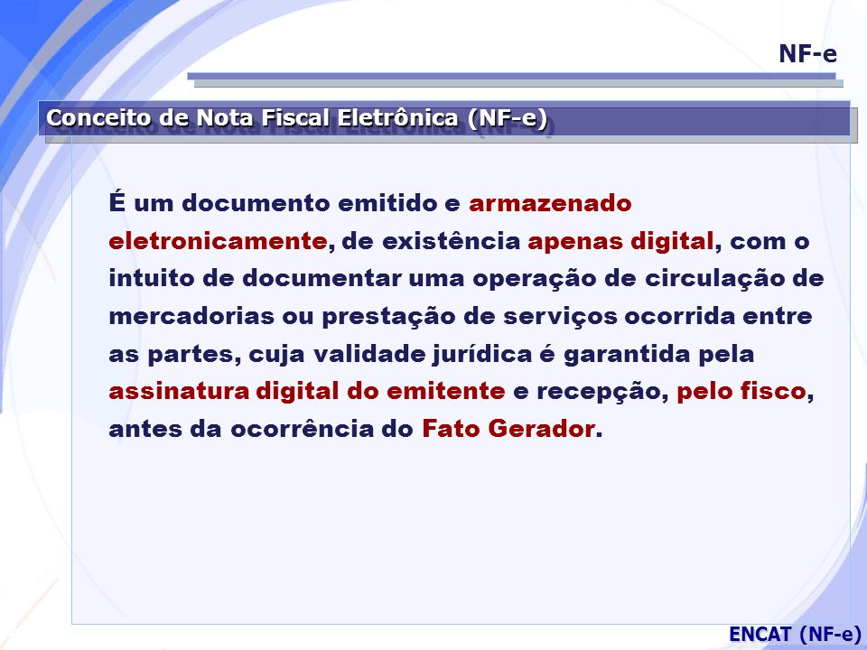 NF-e Conceito de Nota Fiscal Eletrônica (NF-e)