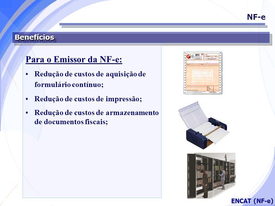 Para o Emissor da NF-e: NF-e